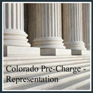 "Colorado Pre-Charge ""Investigation Stage"" Representation"