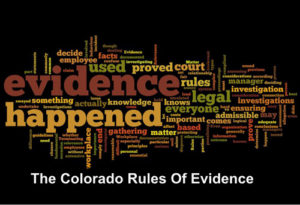 The Colorado Rules Of Evidence